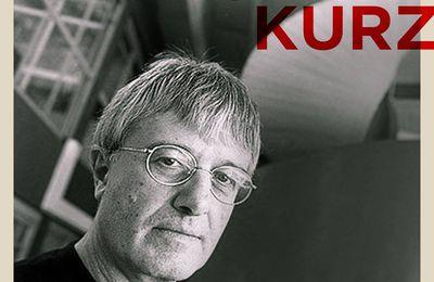 5 ans sans Robert Kurz. Bibliographie des articles les plus fondamentaux.