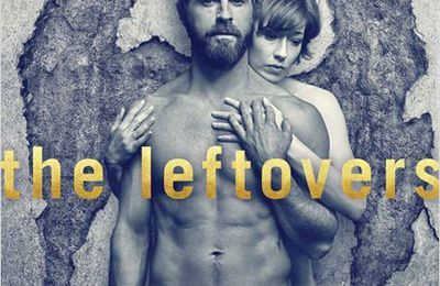 The Leftovers : au final, un anti Game of Thrones… voire un anti Breaking Bad.