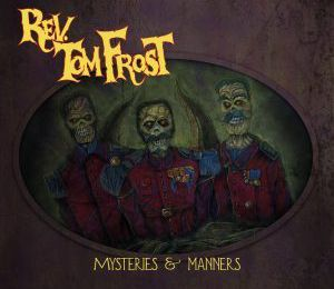Rev. Tom Frost - Mysteries & Manners
