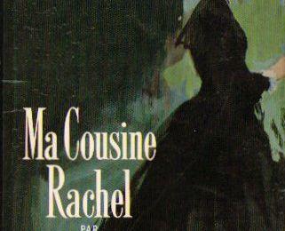 Daphné Du Maurier, Ma cousine Rachel