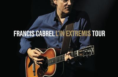 Francis Cabrel - Partis pour rester (In Extremis Tour Live)
