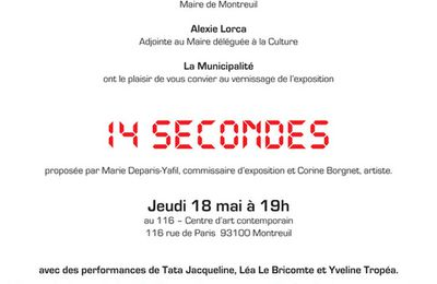 14 SECONDES: coming soon! au Centre d'Art Contemporain le 116 à Montreuil