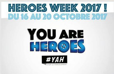 You Are Heroes vous invite aux Heroes Week 2017/2018