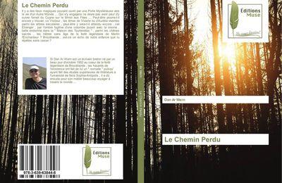 OEUVRE POETIQUE VII bis - Publication - Le Chemin Perdu / The Lost Way / An Hent Kollet .