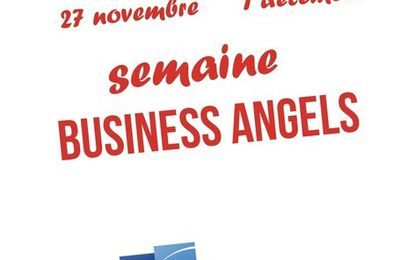 #Startup : La Semaine des Business Angels