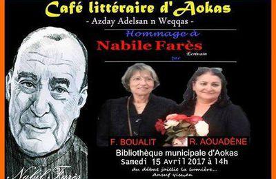 CAFE LITTERAIRE AOKAS - HOMMAGE à NABILE FARES - Rénia Aouadène - Farida Boualit