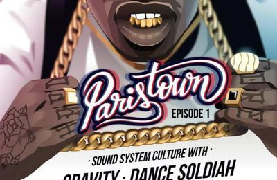 PARISTOWN - SOUND SYSTEM CULTURE - 1er EPISODE - Petit Bain - Paris