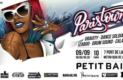 ParisTown Episode #2 - Samedi 9 Septembre 2017 - Petit Bain - Paris -