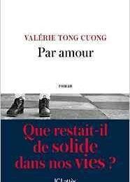 Par amour / Valérie Tong Cuong