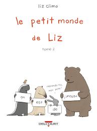 Le petit monde de Liz tome.2 / Liz Climo