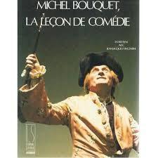 La leçon de comédie, entretiens avec Michel Bouquet