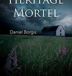 Héritage Mortel de Daniel Borgis