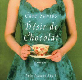 Désir de chocolat, Care Santos