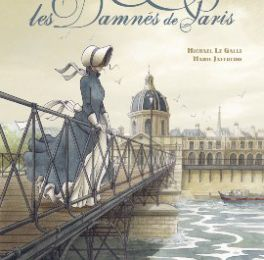 Les damnés de Paris, Marie Jaffredo-Heliporn et Michaël Le Galli