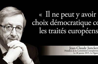 """""""Il ne peut y avoir d'autres choix démocratiques contre les traités de l'Union Européennes"""": Jean-Claude Juncker"""
