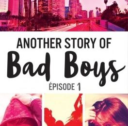 Another story of Bad Boys, épisode 1 de Mathilde Aloha