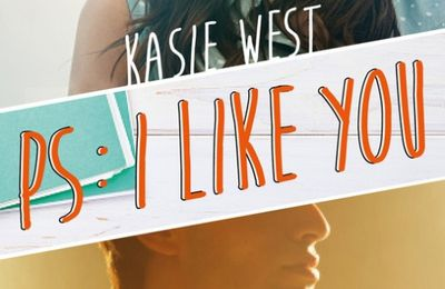 PS : I LIKE YOU de Kasie West