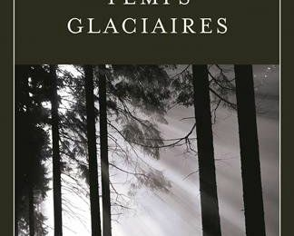Temps glaciaires; Fred Vargas
