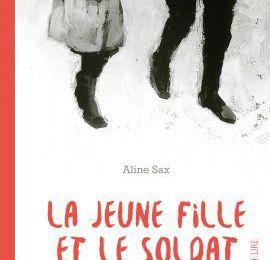 La jeune fille et le soldat de Aline Sax
