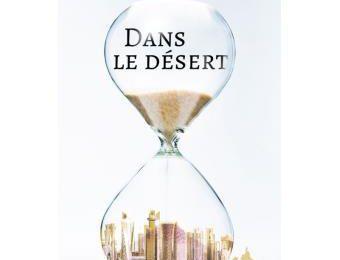 Chronique 40 -17: Dans le désert de Julien Blanc Gras