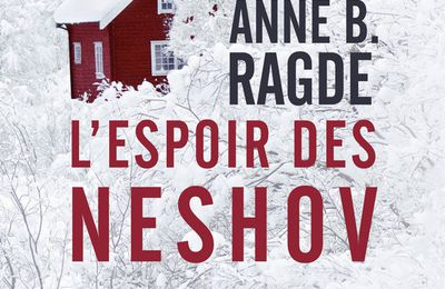 *L'ESPOIR DES NESHOVS*Anne B. Radge* Fleuve Éditions, distribué par Interforum* par Lynda Massicotte*
