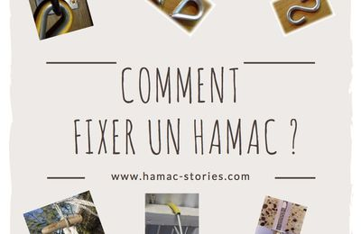 COMMENT FIXER SON HAMAC