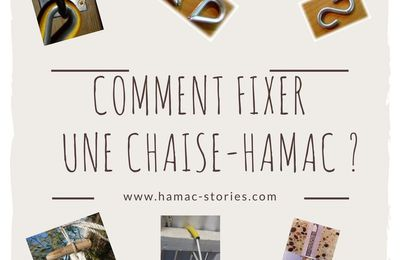 COMMENT  FIXER SA CHAISE-HAMAC ?