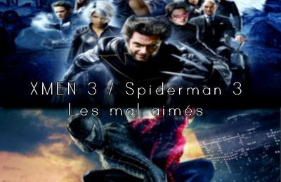 #SequenceFlop : X-men 3 l'affrontement final / Spiderman 3