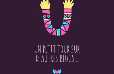 Mes blogs coup de 💙