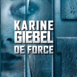 De Force by Karine Giébel