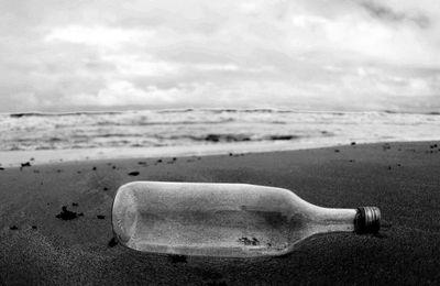 Comme une bouteille à la mer.