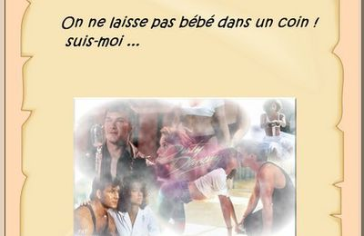 Phrase culte dans le film DIRTY DANCING