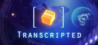 Transcripted est disponible sur consoles