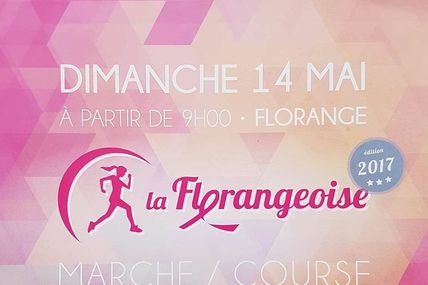 Florange LA Florangeoise 2017 le 14 Mai