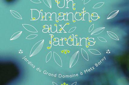 Metz Borny Un dimanche aux jardins le 16 juillet