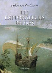 Les explorateurs belges - Alban van der Straten