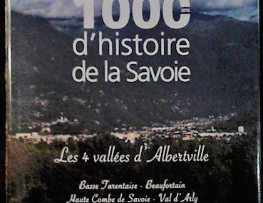 AH4VA  Albertville l'histoire de ses quatre vallées