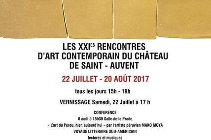 Château de Saint-Auvent. XXIèmes Rencontres d'art contemporain, 22 juillet-20 aout 2017
