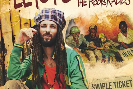 Letoyo Meets The Roots Radics - Simple Ticket