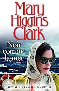 NOIR COMME LA MER - HIGGINS CLARK, Mary