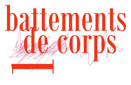 EXPOSITION BATTEMENTS DE CORPS // 1