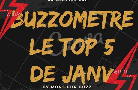Le buzzomètre de janvier : le Top 5 du mois !