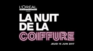 LA NUIT DE LA COIFFURE  LE 15 JUIN 2017 : FAITE VOUS COIFFEZ GRATUITEMENT
