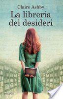 """Claire Asby, """"La libreria dei desideri"""""""