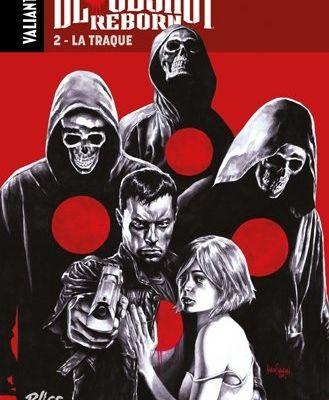 """Mon Impression : Bloodshot Reborn tome #2 """"La Traque"""""""
