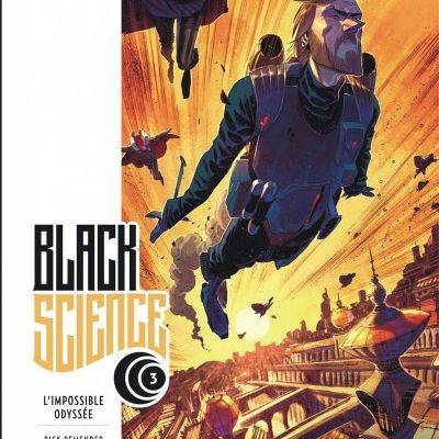 "Mon Impression : Black Science tome #3 ""L'Impossible Odyssée"""