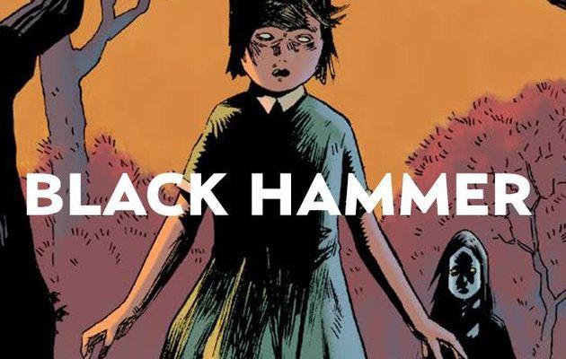Black Hammer tome #1 en octobre !