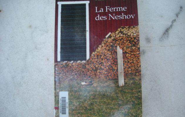 La ferme des Neshov d'Anne B.Ragde