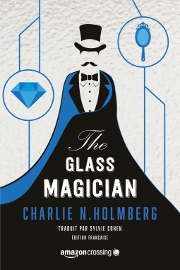 [Fiche Livre] The glass magician (The paper magician T2) - C.N. Holmberg