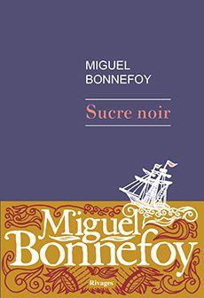 [Roman] Sucre Noir - M. Bonnefoy